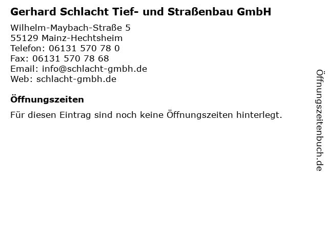 Gerhard Schlacht Tief- und Straßenbau GmbH in Mainz-Hechtsheim: Adresse und Öffnungszeiten