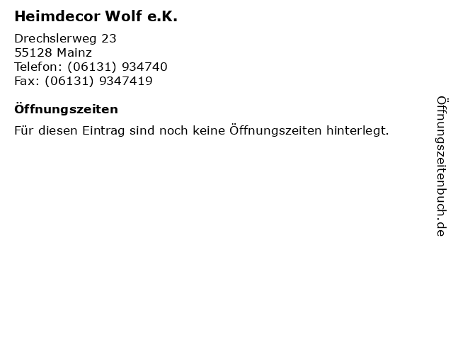 Heimdecor Wolf e.K. in Mainz: Adresse und Öffnungszeiten
