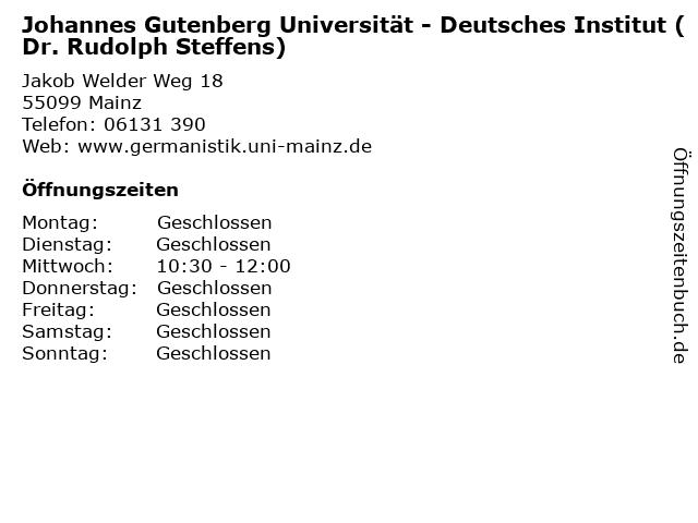 Johannes Gutenberg Universität - Deutsches Institut (Dr. Rudolph Steffens) in Mainz: Adresse und Öffnungszeiten