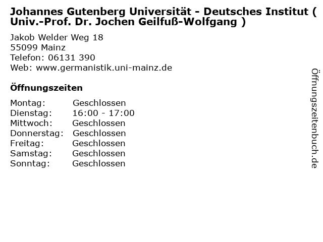 Johannes Gutenberg Universität - Deutsches Institut (Univ.-Prof. Dr. Jochen Geilfuß-Wolfgang ) in Mainz: Adresse und Öffnungszeiten
