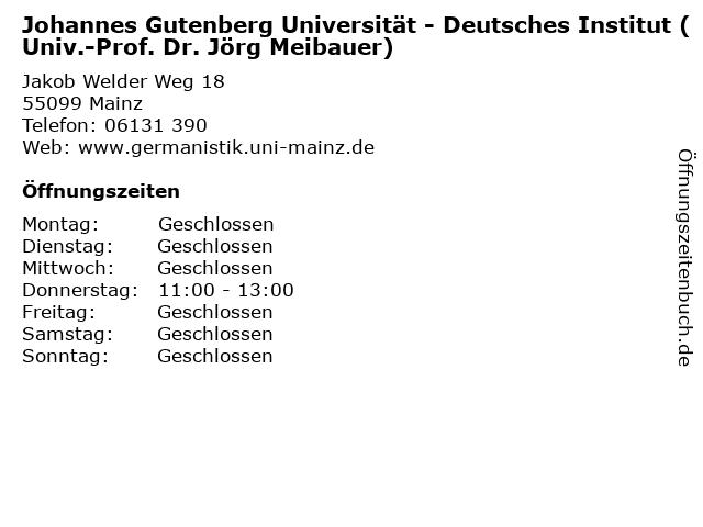 Johannes Gutenberg Universität - Deutsches Institut (Univ.-Prof. Dr. Jörg Meibauer) in Mainz: Adresse und Öffnungszeiten
