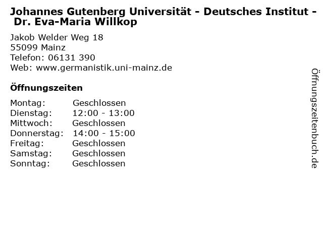 Johannes Gutenberg Universität - Deutsches Institut - Dr. Eva-Maria Willkop in Mainz: Adresse und Öffnungszeiten