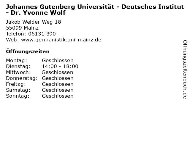 Johannes Gutenberg Universität - Deutsches Institut - Dr. Yvonne Wolf in Mainz: Adresse und Öffnungszeiten