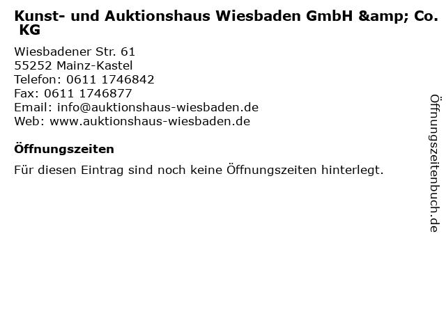 Kunst- und Auktionshaus Wiesbaden GmbH & Co. KG in Mainz-Kastel: Adresse und Öffnungszeiten