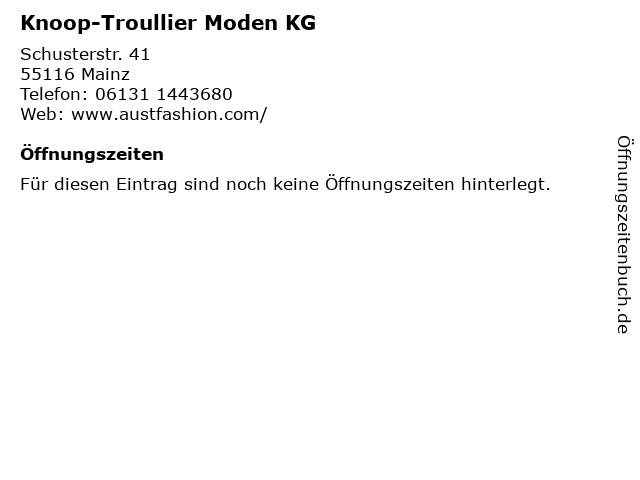 Knoop-Troullier Moden KG in Mainz: Adresse und Öffnungszeiten