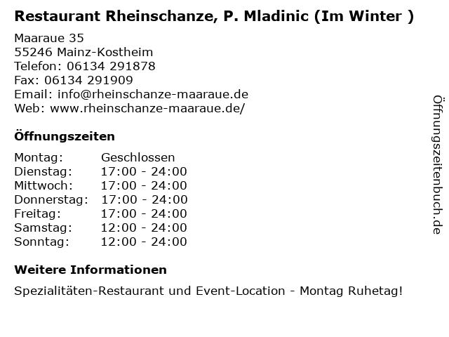 Restaurant Rheinschanze, P. Mladinic (Im Winter ) in Mainz-Kostheim: Adresse und Öffnungszeiten