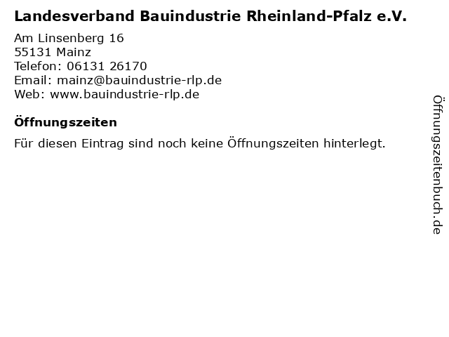Landesverband Bauindustrie Rheinland-Pfalz e.V. in Mainz: Adresse und Öffnungszeiten