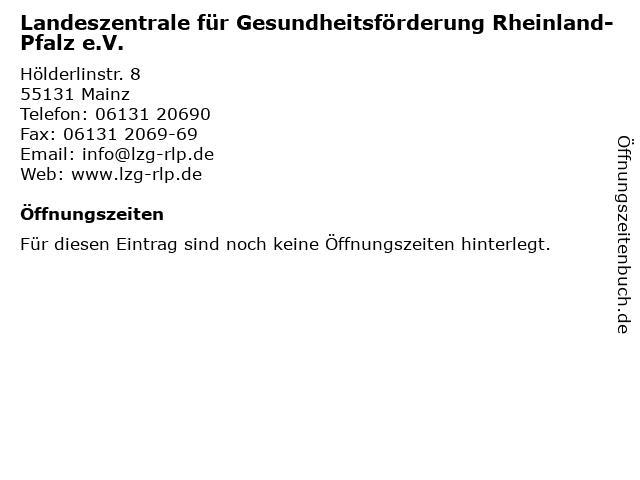 Landeszentrale für Gesundheitsförderung Rheinland-Pfalz e.V. in Mainz: Adresse und Öffnungszeiten