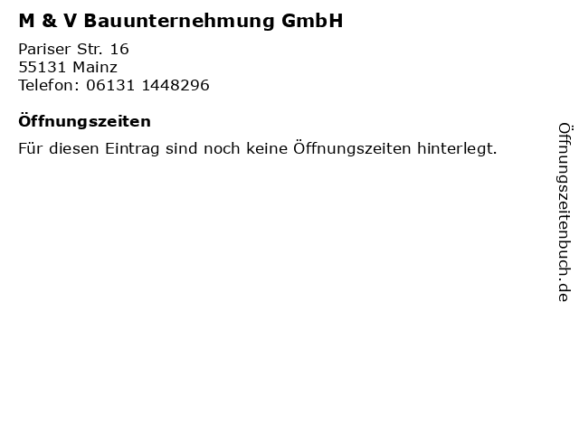 M & V Bauunternehmung GmbH in Mainz: Adresse und Öffnungszeiten
