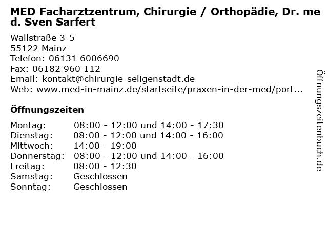 MED Facharztzentrum, Chirurgie / Orthopädie, Dr. med. Sven Sarfert in Mainz: Adresse und Öffnungszeiten
