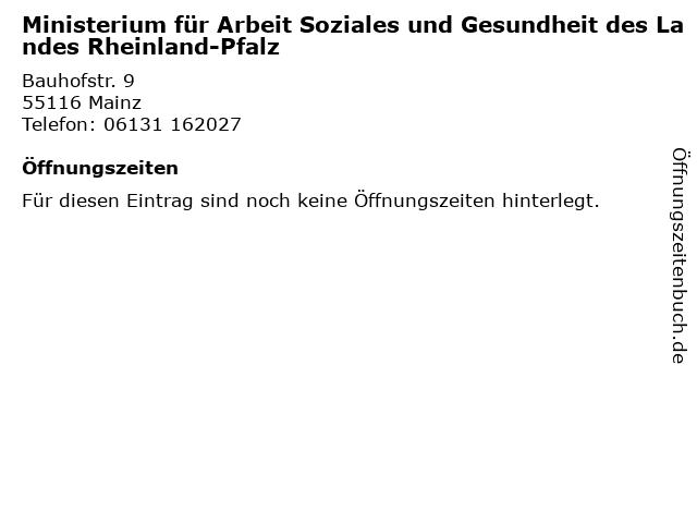 Ministerium für Arbeit Soziales und Gesundheit des Landes Rheinland-Pfalz in Mainz: Adresse und Öffnungszeiten