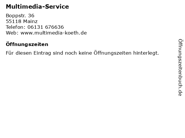 Multimedia-Service in Mainz: Adresse und Öffnungszeiten