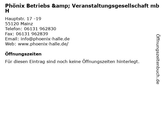 Phönix Betriebs & Veranstaltungsgesellschaft mbH in Mainz: Adresse und Öffnungszeiten