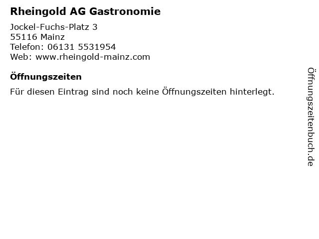 Rheingold AG Gastronomie in Mainz: Adresse und Öffnungszeiten