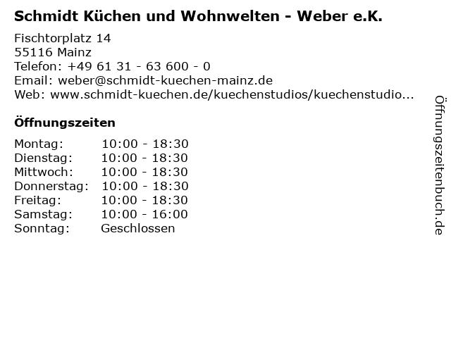 Schmidt Küchen und Wohnwelten - Weber e.K. in Mainz: Adresse und Öffnungszeiten