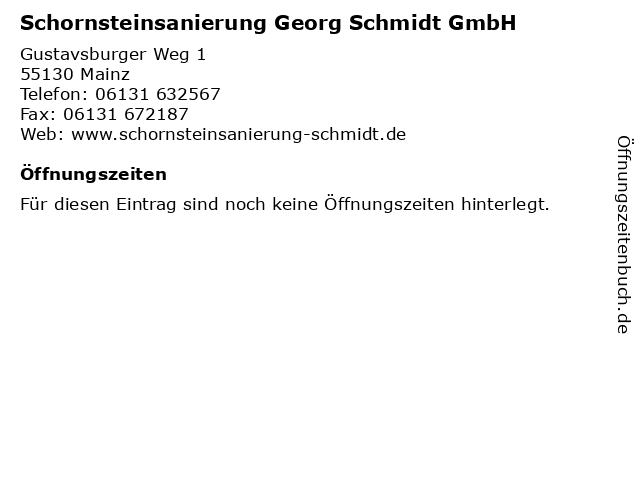 Schornsteinsanierung Georg Schmidt GmbH in Mainz: Adresse und Öffnungszeiten