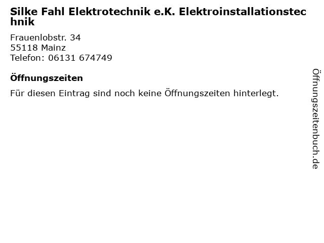 Silke Fahl Elektrotechnik e.K. Elektroinstallationstechnik in Mainz: Adresse und Öffnungszeiten