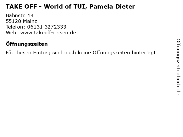 TAKE OFF - World of TUI, Pamela Dieter in Mainz: Adresse und Öffnungszeiten