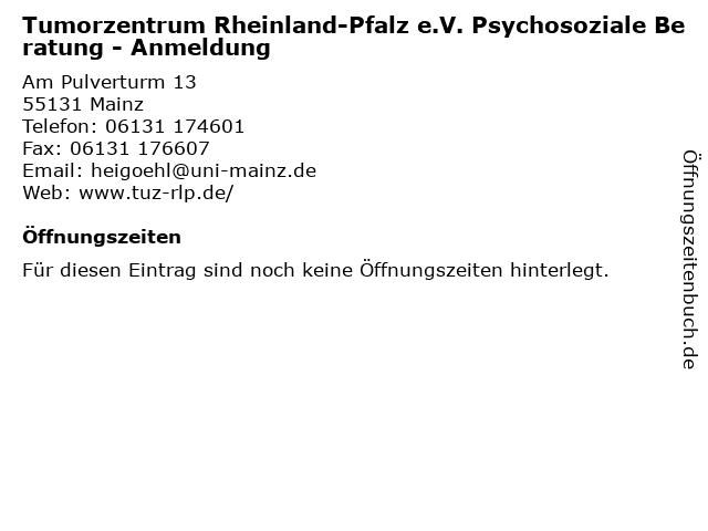 Tumorzentrum Rheinland-Pfalz e.V. Psychosoziale Beratung - Anmeldung in Mainz: Adresse und Öffnungszeiten