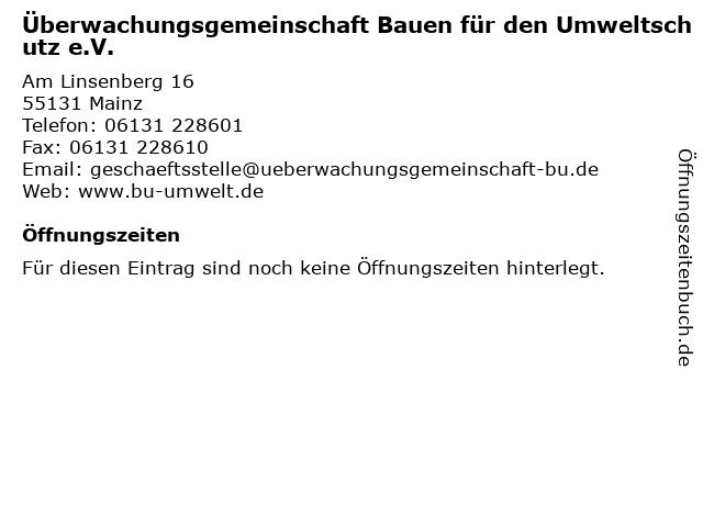 Überwachungsgemeinschaft Bauen für den Umweltschutz e.V. in Mainz: Adresse und Öffnungszeiten