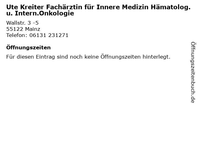 Ute Kreiter Fachärztin für Innere Medizin Hämatolog. u. Intern.Onkologie in Mainz: Adresse und Öffnungszeiten