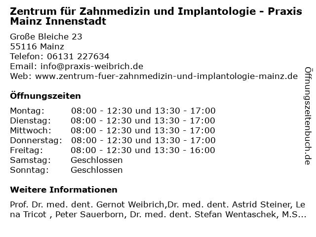 Zentrum für Zahnmedizin und Implantologie - Praxis Mainz Innenstadt in Mainz: Adresse und Öffnungszeiten