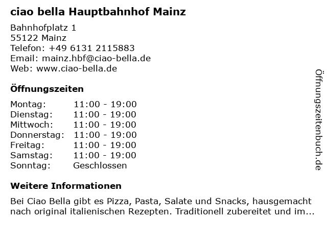 ciao bella Hauptbahnhof Mainz in Mainz: Adresse und Öffnungszeiten