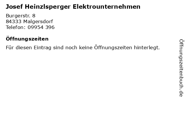 Josef Heinzlsperger Elektrounternehmen in Malgersdorf: Adresse und Öffnungszeiten