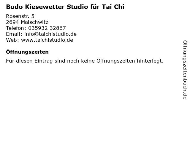 Bodo Kiesewetter Studio für Tai Chi in Malschwitz: Adresse und Öffnungszeiten
