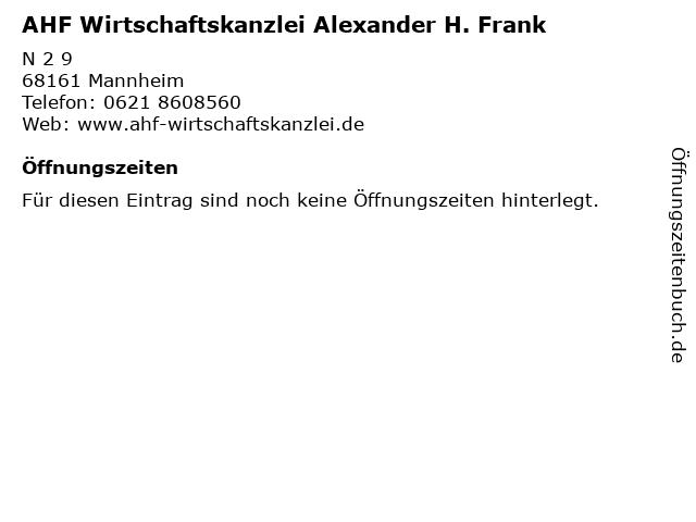 AHF Wirtschaftskanzlei Alexander H. Frank in Mannheim: Adresse und Öffnungszeiten