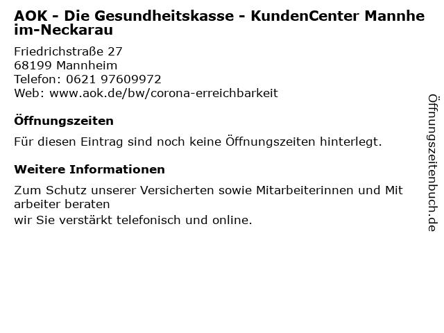 AOK - Die Gesundheitskasse - KundenCenter Mannheim-Neckarau in Mannheim: Adresse und Öffnungszeiten