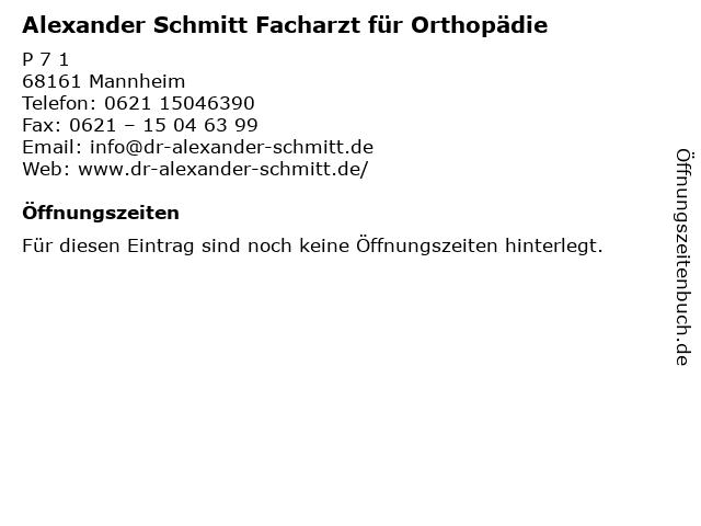 Alexander Schmitt Facharzt für Orthopädie in Mannheim: Adresse und Öffnungszeiten