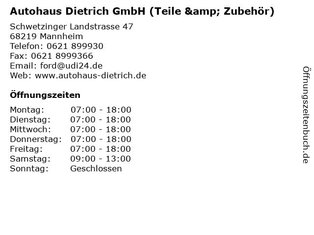 Autohaus Dietrich GmbH (Teile & Zubehör) in Mannheim: Adresse und Öffnungszeiten