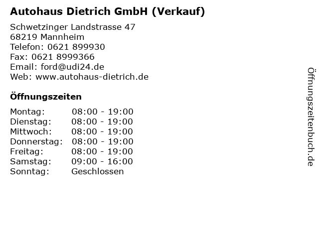 Autohaus Dietrich GmbH (Verkauf) in Mannheim: Adresse und Öffnungszeiten