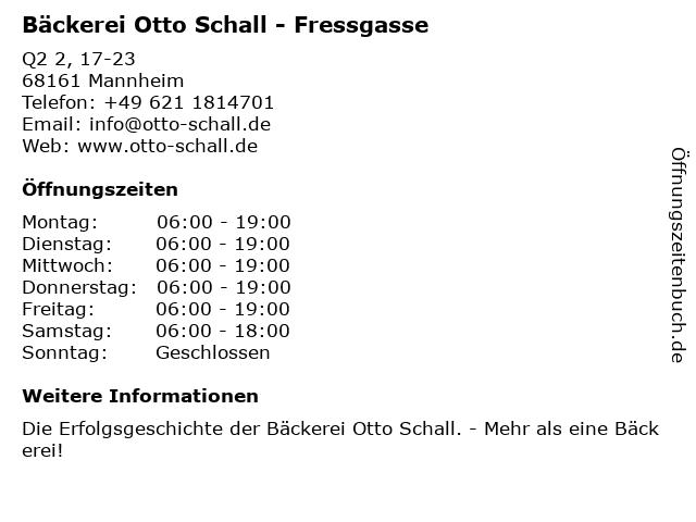 Bäckerei Otto Schall - Fressgasse in Mannheim: Adresse und Öffnungszeiten