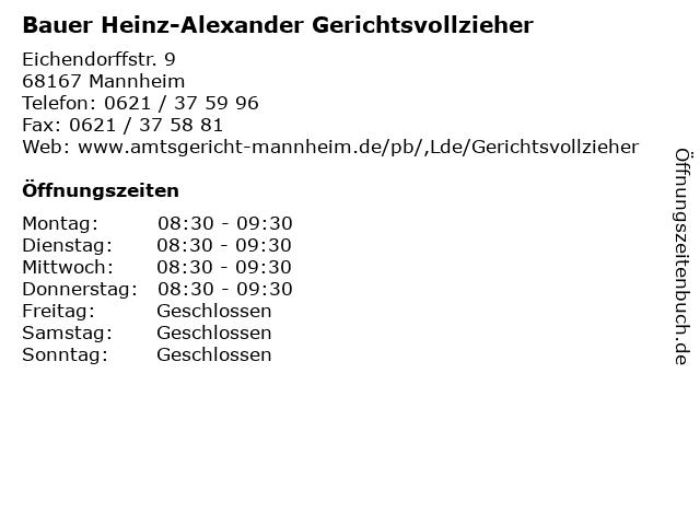 Bauer Heinz-Alexander Gerichtsvollzieher in Mannheim: Adresse und Öffnungszeiten