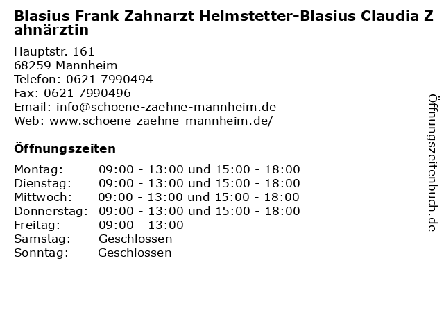 Blasius Frank Zahnarzt Helmstetter-Blasius Claudia Zahnärztin in Mannheim: Adresse und Öffnungszeiten