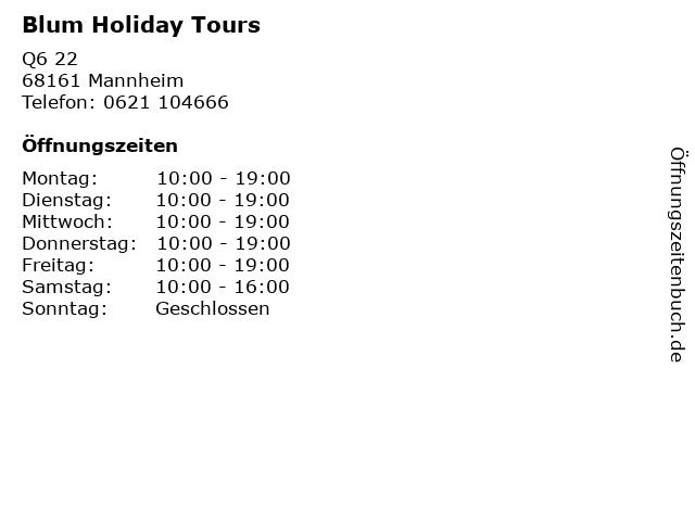 Blum Holiday Tours in Mannheim: Adresse und Öffnungszeiten