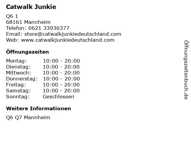 Catwalk Junkie in Mannheim: Adresse und Öffnungszeiten
