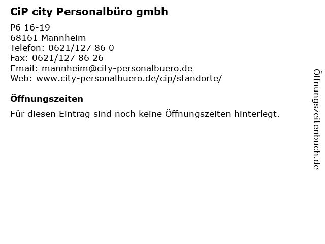 CiP city Personalbüro gmbh in Mannheim: Adresse und Öffnungszeiten