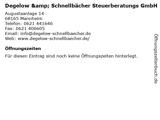 Degelow & Schnellbächer Steuerberatungs GmbH in Mannheim: Adresse und Öffnungszeiten
