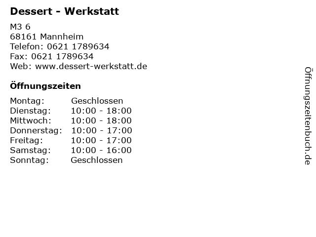 Dessert - Werkstatt in Mannheim: Adresse und Öffnungszeiten