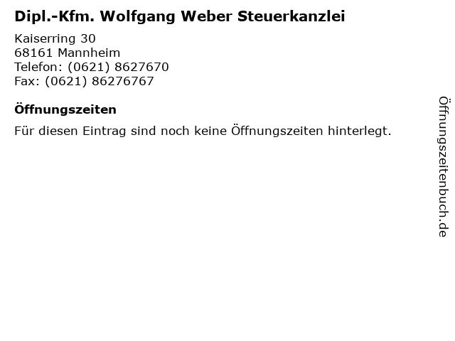 Dipl.-Kfm. Wolfgang Weber Steuerkanzlei in Mannheim: Adresse und Öffnungszeiten