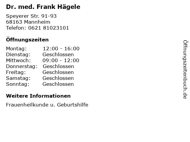 Dr. med. Frank Hägele in Mannheim: Adresse und Öffnungszeiten
