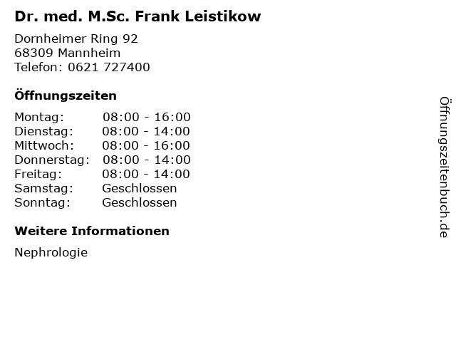 Dr. med. M.Sc. Frank Leistikow in Mannheim: Adresse und Öffnungszeiten