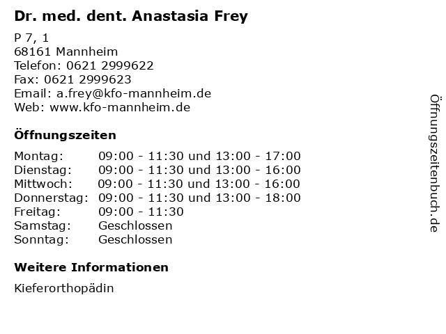 Dr. med. dent. Anastasia Frey in Mannheim: Adresse und Öffnungszeiten