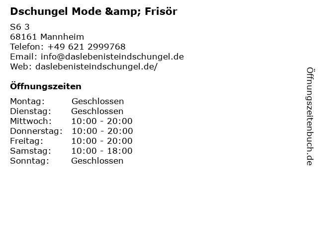 Dschungel Mode & Frisör in Mannheim: Adresse und Öffnungszeiten