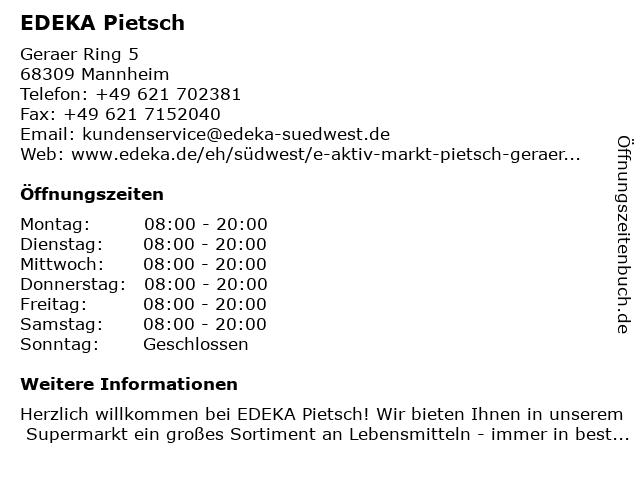 E aktiv markt Pietsch in Mannheim: Adresse und Öffnungszeiten