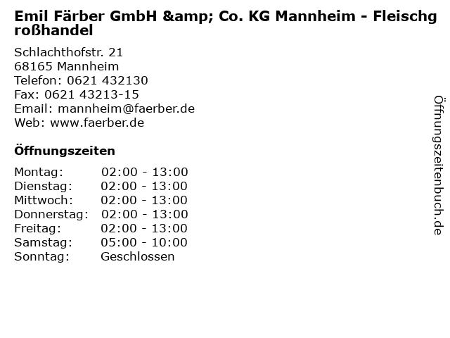 Emil Färber GmbH & Co. KG Mannheim - Fleischgroßhandel in Mannheim: Adresse und Öffnungszeiten