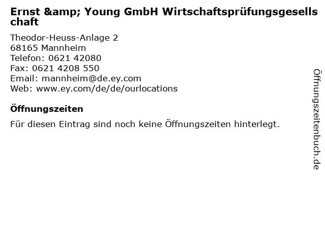 Ernst & Young GmbH Wirtschaftsprüfungsgesellschaft in Mannheim: Adresse und Öffnungszeiten